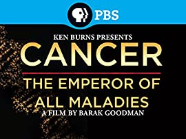 Cancer: The Emperor of All Maladies