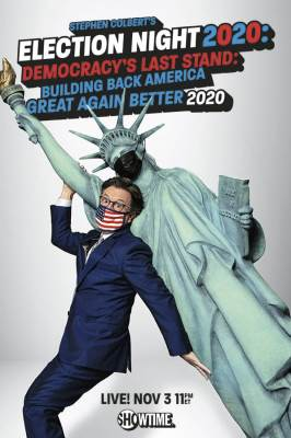 Stephen Colbert's Election Night 2020: Democracy's Last Stand: Building Back America Great Again Bet